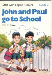 """John and Paul go to School"""