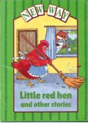 """The little red hen and other stories"""