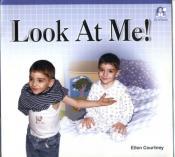 """Look at me"""