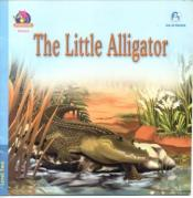 """The Little Alligator"""