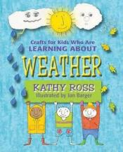 """Crafts for Kids who are Learning about Weather"""