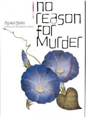 """No Reason for Murder"" by Ayako Sono"