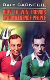 """How to Win Friends and Influence People"" by Dale Carnegie"