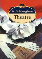 """Theatre"" by W.S. Maugham"