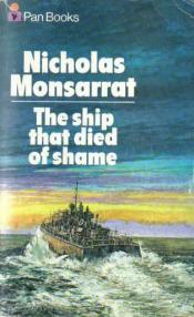 """The Ship that Died of Shame"" by Nicholas Monsarrat"
